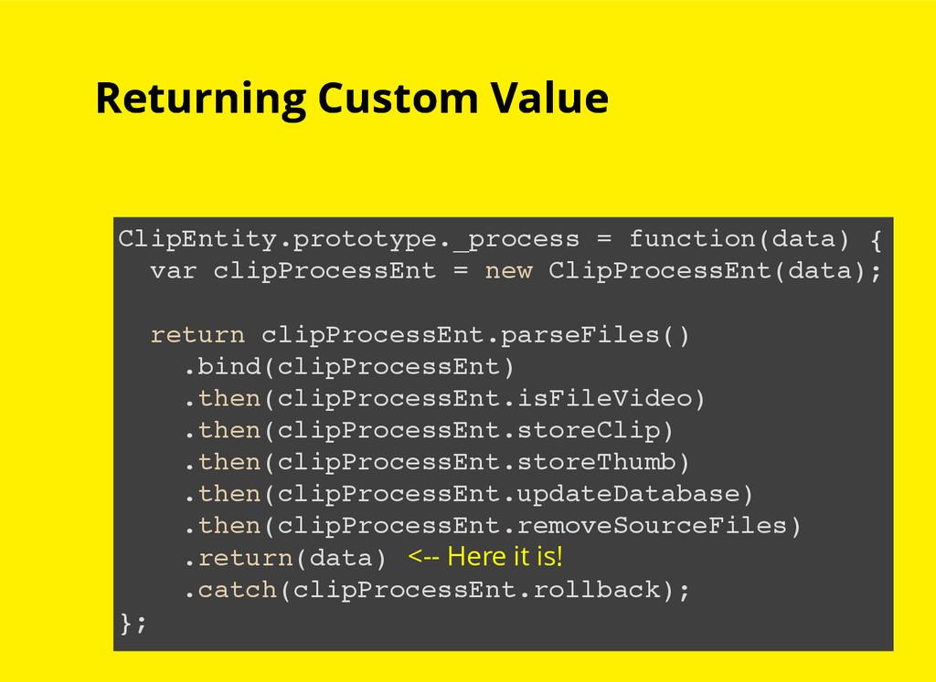 Returning Custom Value Returning Custom Value C...