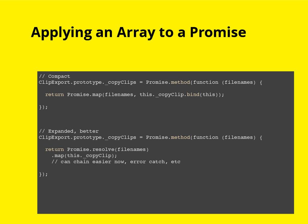 Applying an Array to a Promise Applying an Arra...