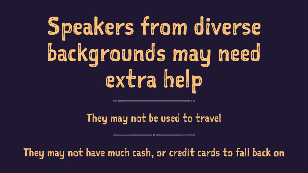 Speakers from diverse backgrounds may need extr...
