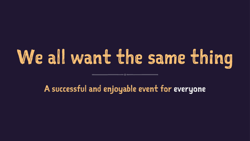 We all want the same thing A successful and enj...