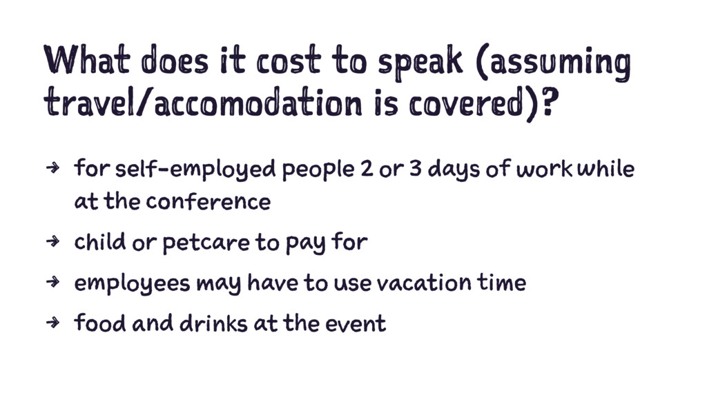 What does it cost to speak (assuming travel/acc...