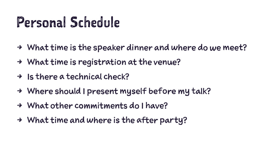 Personal Schedule 4 What time is the speaker di...