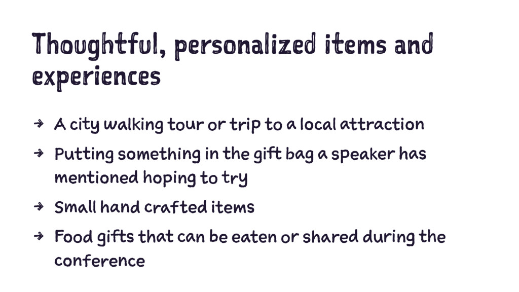 Thoughtful, personalized items and experiences ...