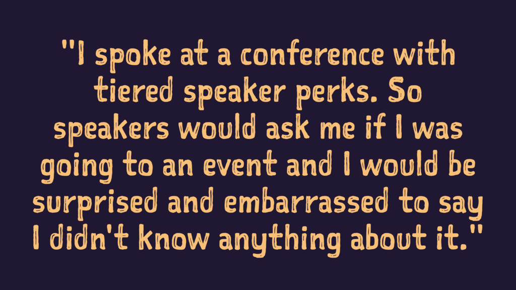"""""""I spoke at a conference with tiered speaker pe..."""