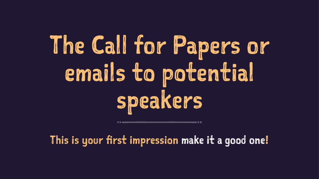 The Call for Papers or emails to potential spea...