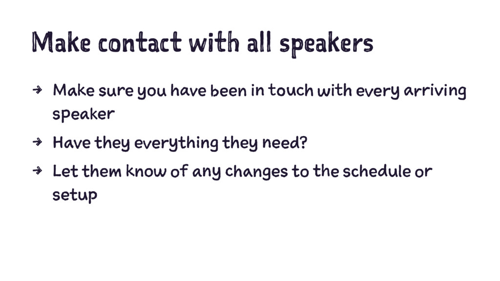 Make contact with all speakers 4 Make sure you ...
