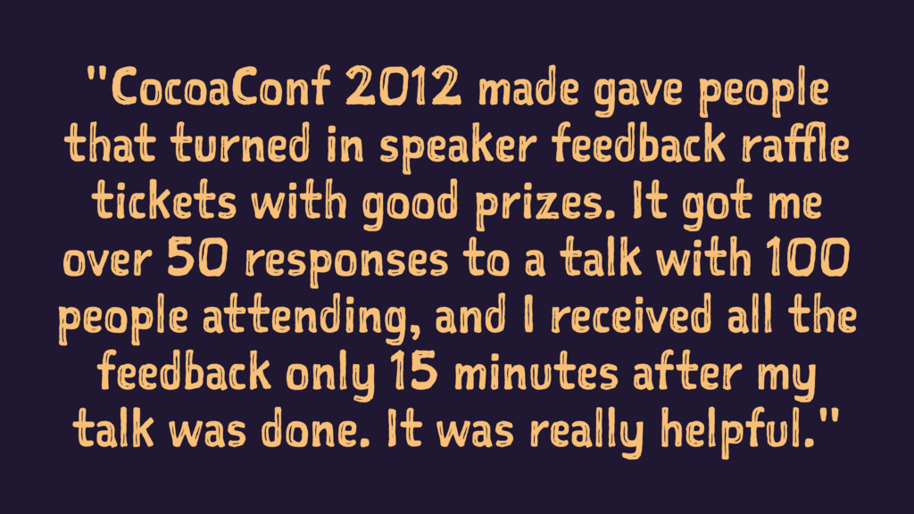 """""""CocoaConf 2012 made gave people that turned in..."""