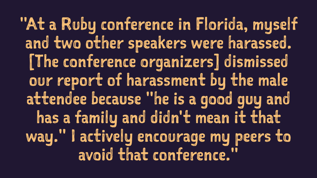 """""""At a Ruby conference in Florida, myself and tw..."""