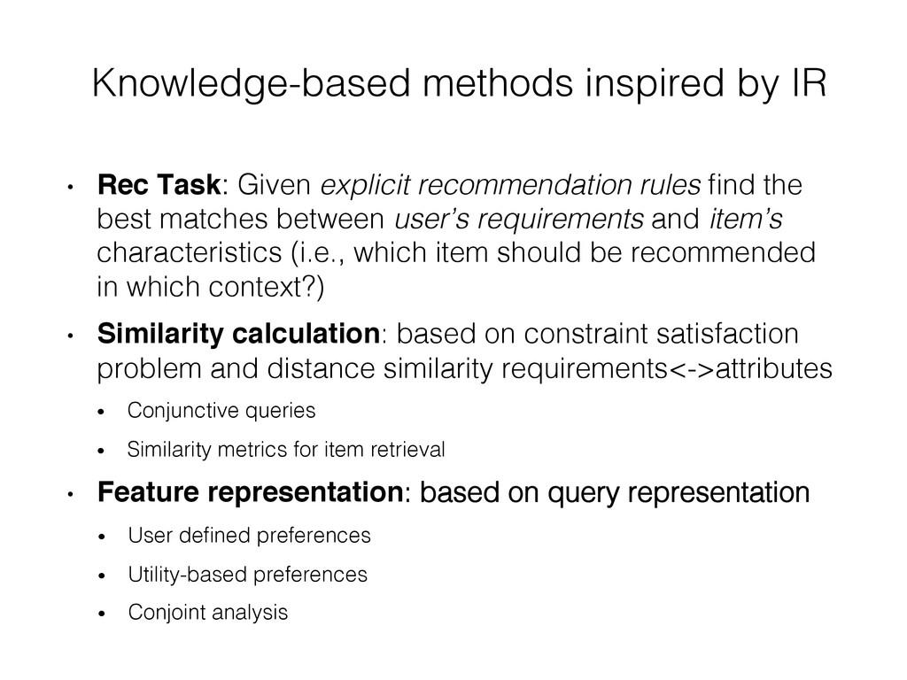 Knowledge-based methods inspired by IR! • Rec ...