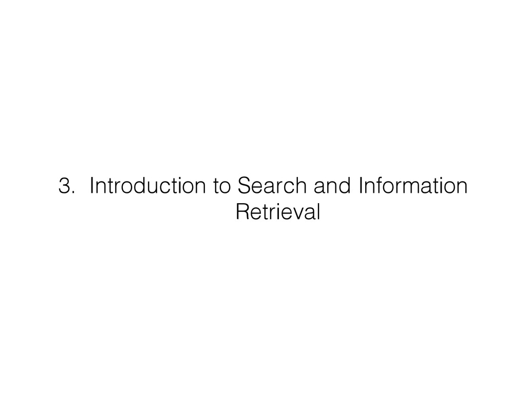 3. Introduction to Search and Information Retr...
