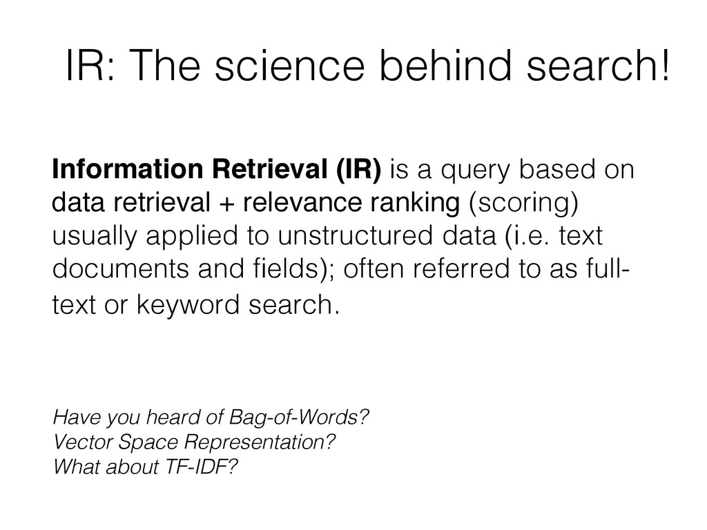 IR: The science behind search!! Information Ret...