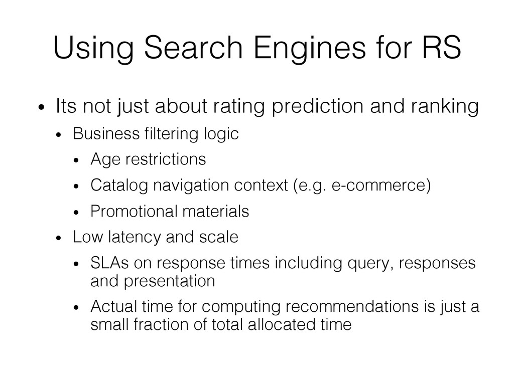 Using Search Engines for RS! • Its not just ab...