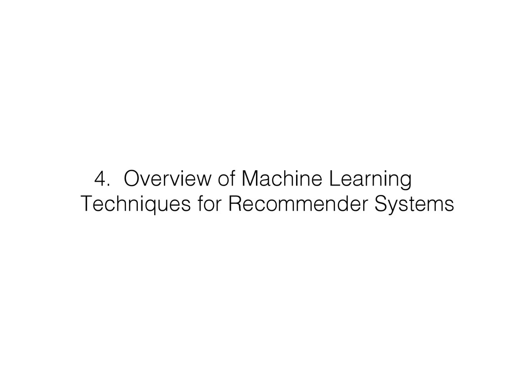 4. Overview of Machine Learning Techniques for...