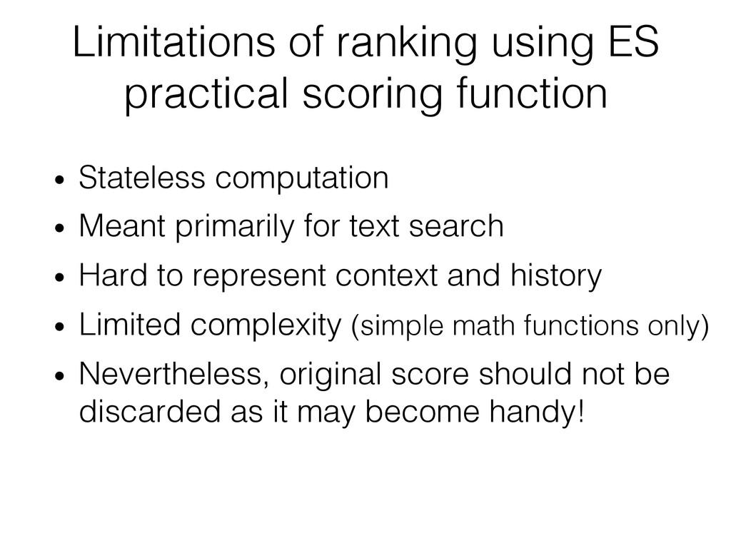Limitations of ranking using ES practical scori...