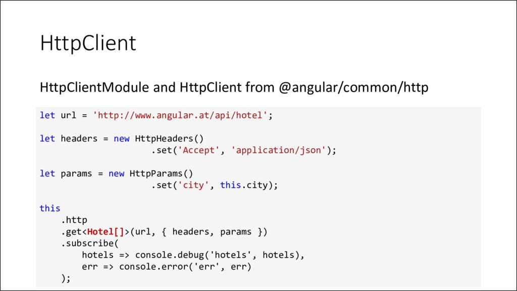 HttpClient HttpClientModule and HttpClient from...