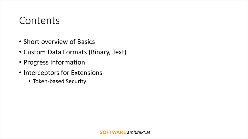 Contents • Short overview of Basics • Custom Da...