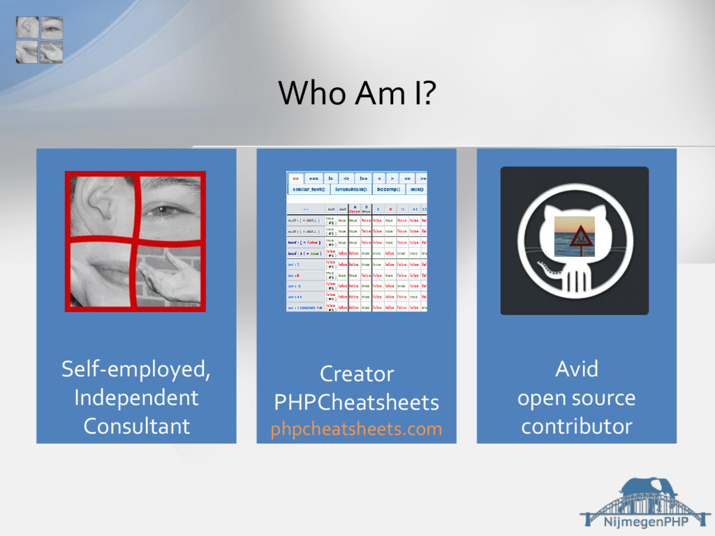Who Am I? Self-employed, Independent Consultant...