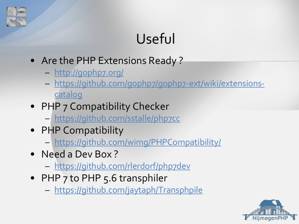 • Are the PHP Extensions Ready ? – http://gophp...