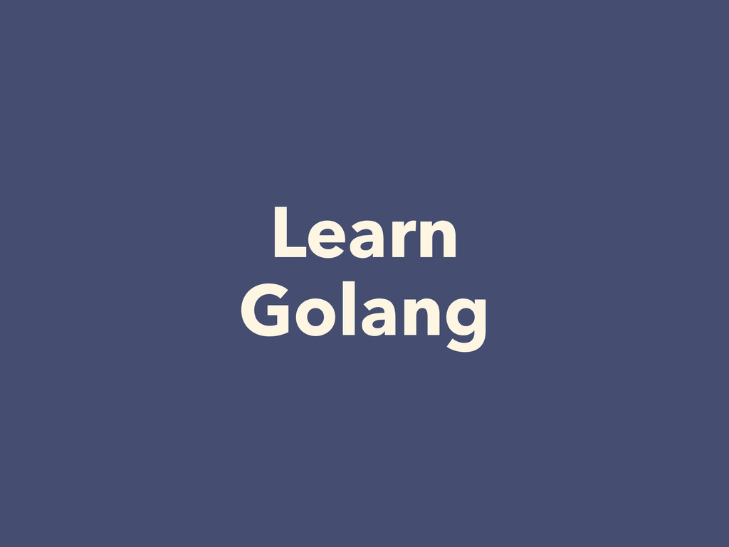 Learn Golang