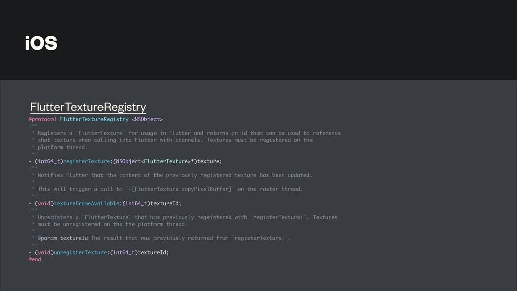 iOS @protocol FlutterTextureRegistry <NSObject ...