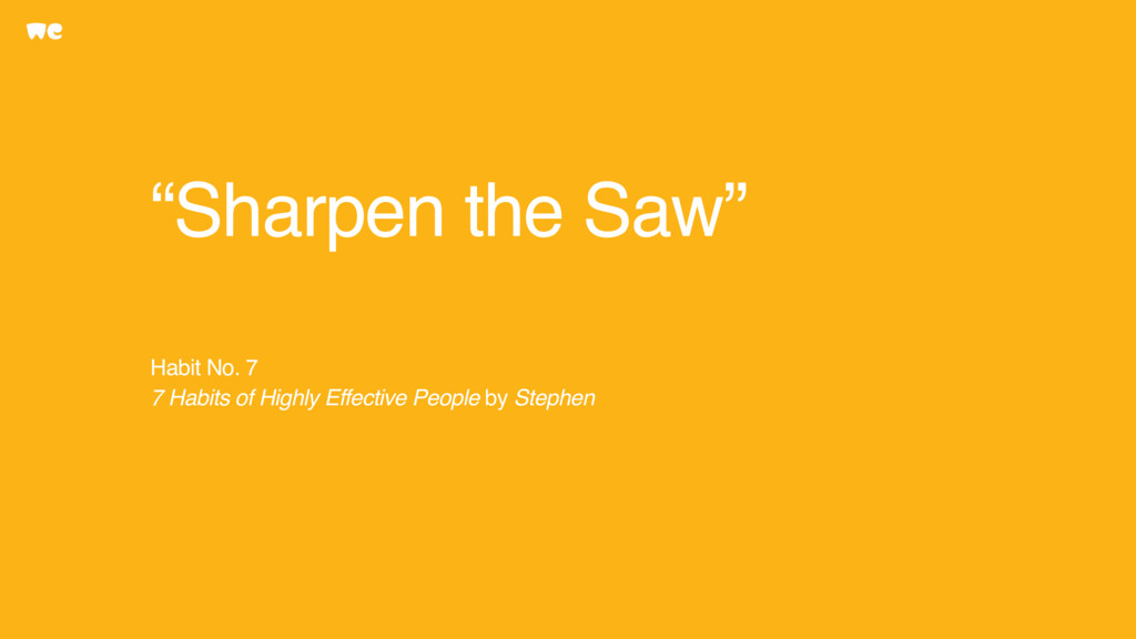 """""""Sharpen the Saw"""" Habit No. 7 7 Habits of High..."""