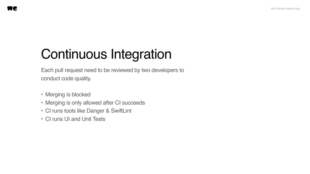 Continuous Integration Each pull request need t...