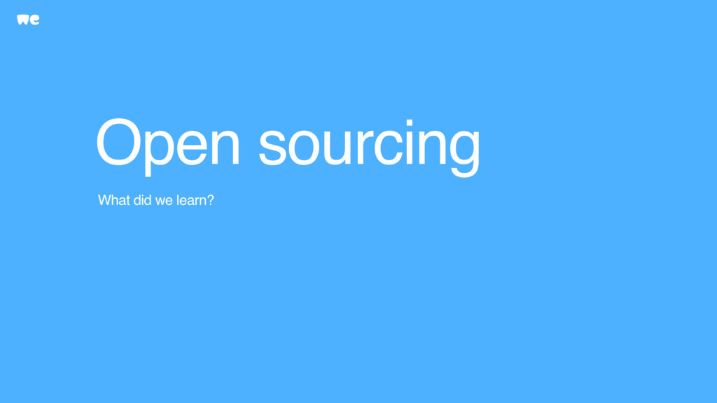 Open sourcing What did we learn?