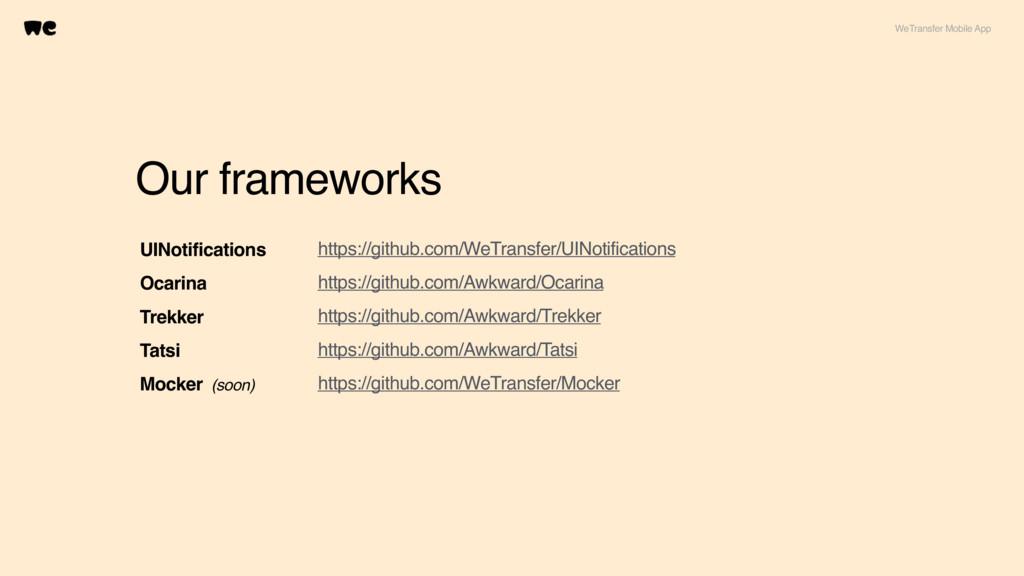 Our frameworks UINotifications Ocarina Trekker ...