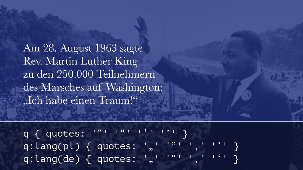 Am 28. August 1963 sagte Rev. Martin Luther Ki...