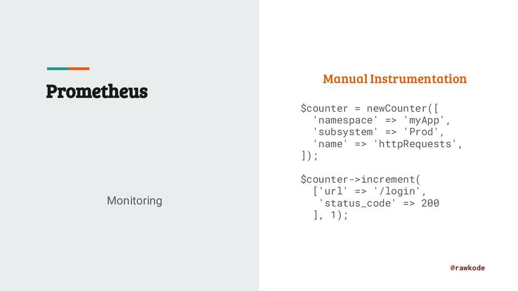 @rawkode Prometheus Monitoring Manual Instrumen...