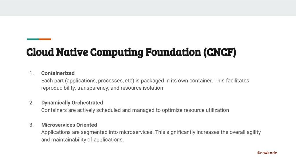 @rawkode Cloud Native Computing Foundation (CNC...