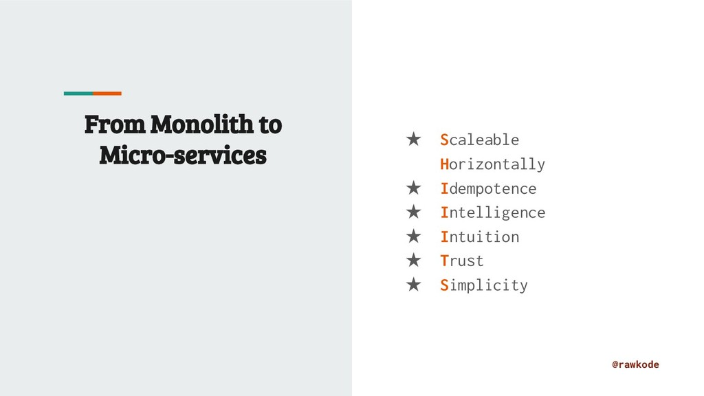 @rawkode From Monolith to Micro-services ★ Scal...