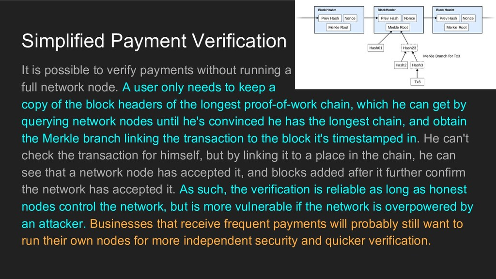 Simplified Payment Verification It is possible ...