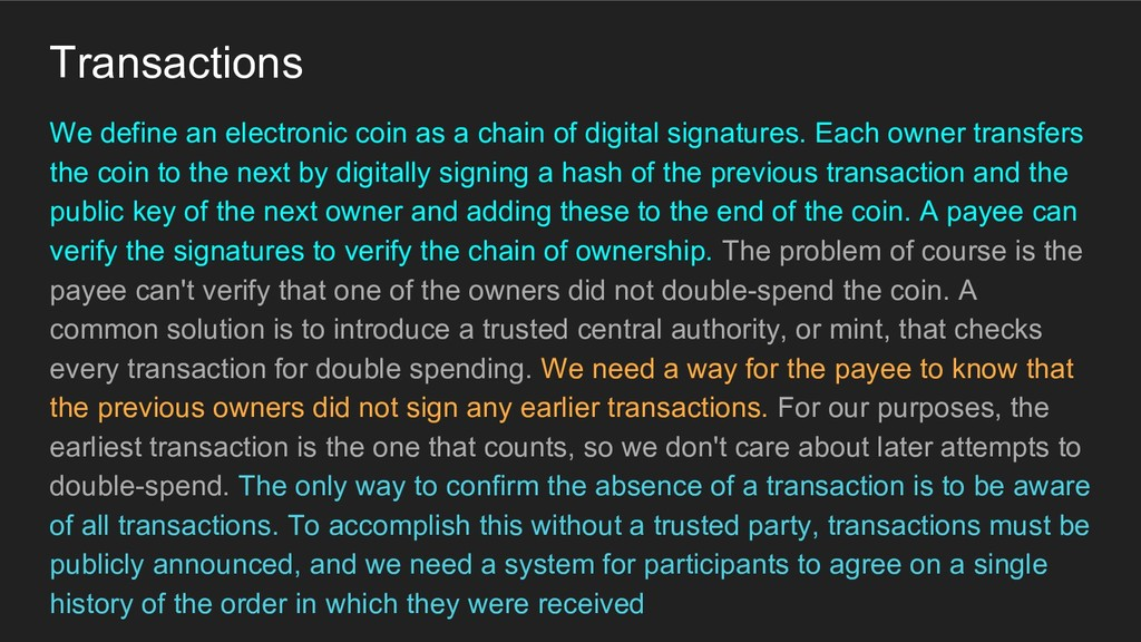 We define an electronic coin as a chain of digi...