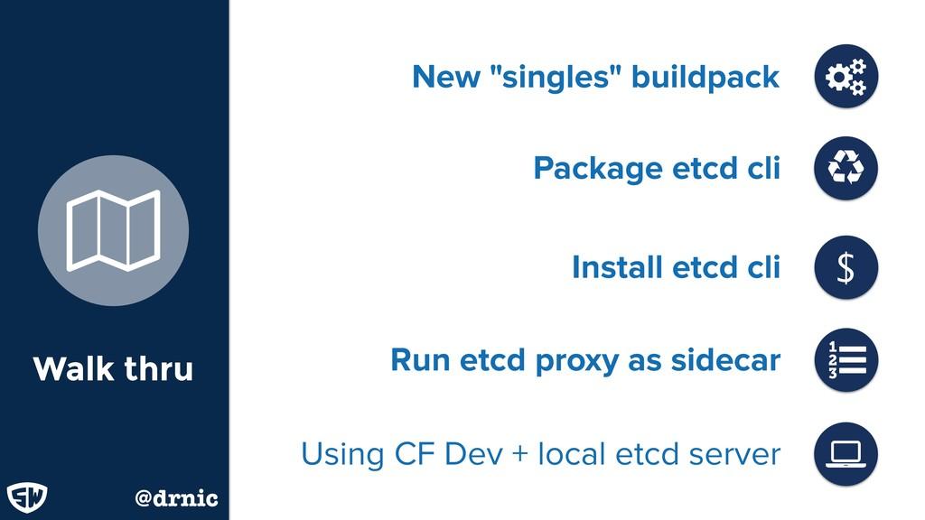 """Install etcd cli New """"singles"""" buildpack Walk t..."""