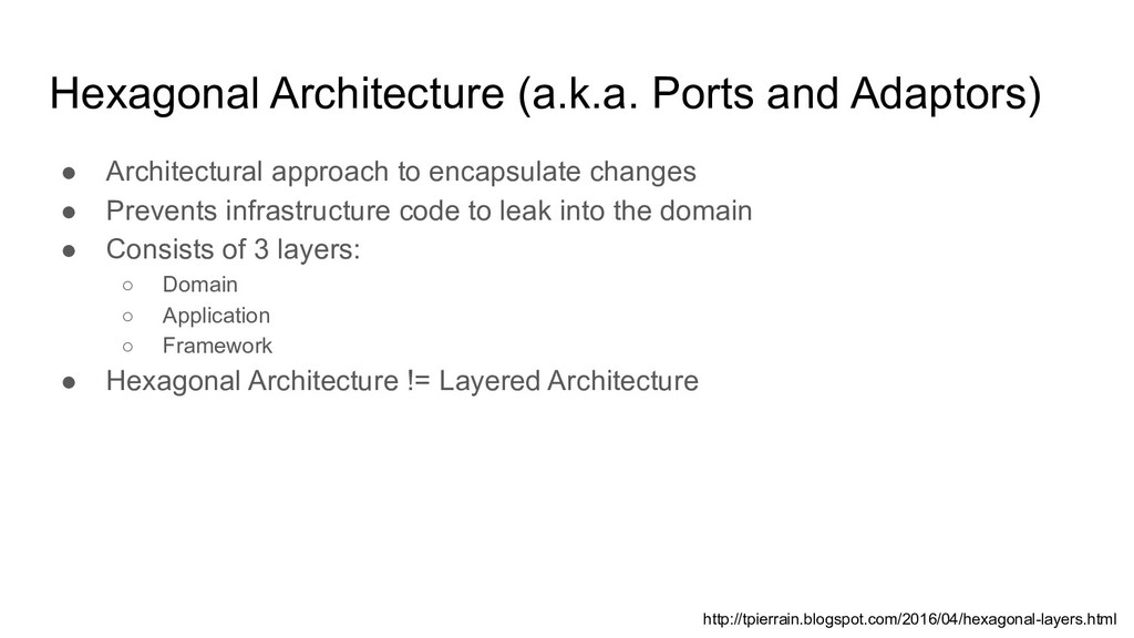 Hexagonal Architecture (a.k.a. Ports and Adapto...