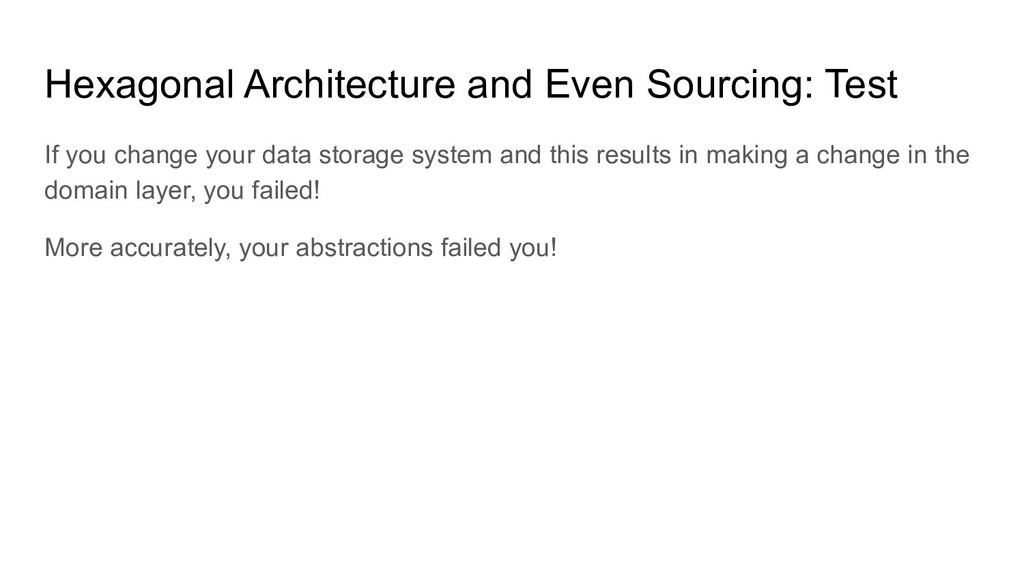 Hexagonal Architecture and Even Sourcing: Test ...