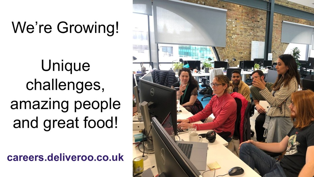 careers.deliveroo.co.uk We're Growing! Unique c...