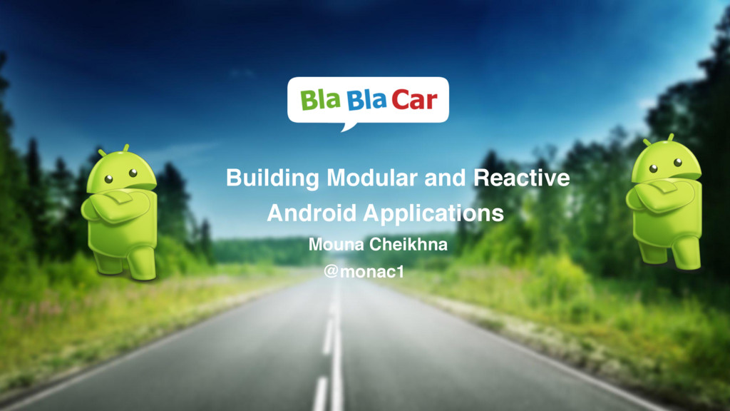 Building Modular and Reactive Android Applicati...