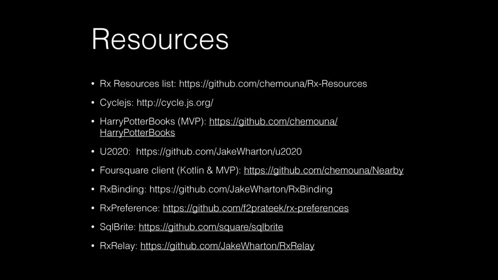 Resources • Rx Resources list: https://github.c...