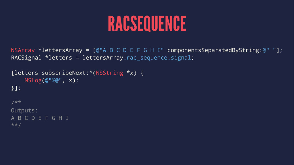 "RACSEQUENCE NSArray *lettersArray = [@""A B C D ..."