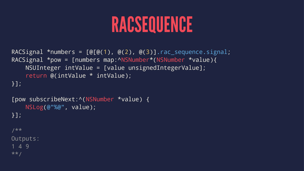 RACSEQUENCE RACSignal *numbers = [@[@(1), @(2),...