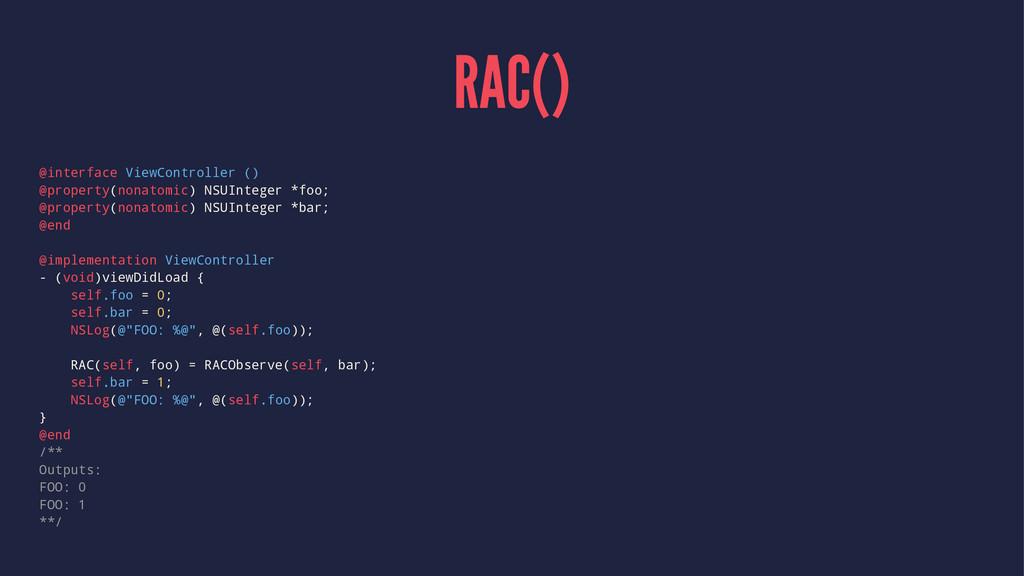 RAC() @interface ViewController () @property(no...