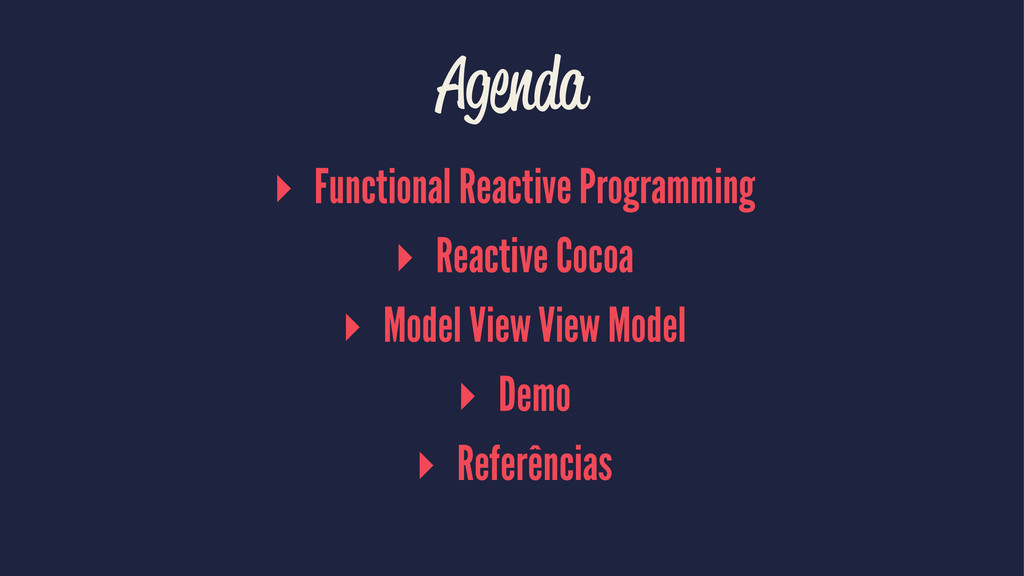 Agenda ▸ Functional Reactive Programming ▸ Reac...