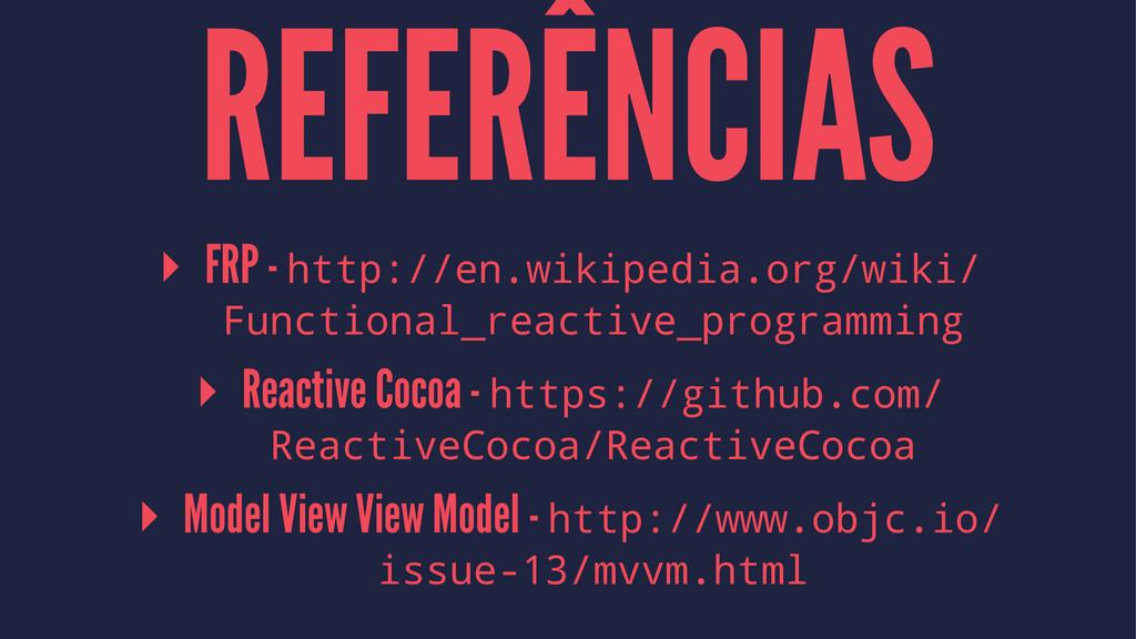 REFERÊNCIAS ▸ FRP - http://en.wikipedia.org/wik...