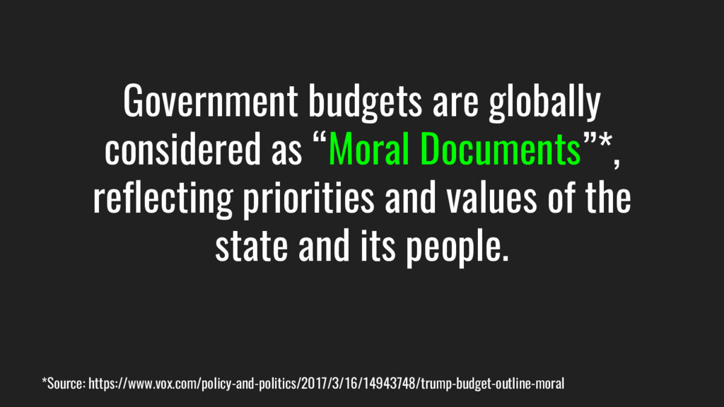 """Government budgets are globally considered as """"..."""