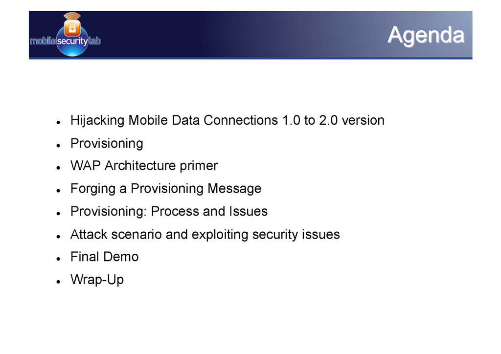   Hijacking Mobile Data Connections 1.0 to 2.0...