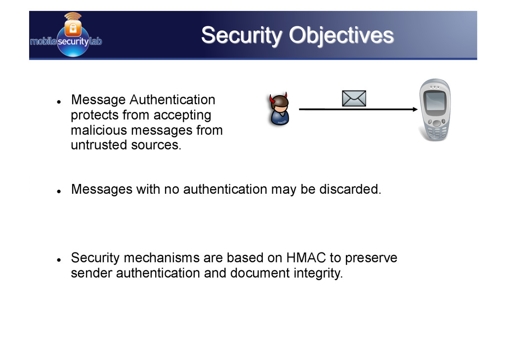  Message Authentication protects from accepti...