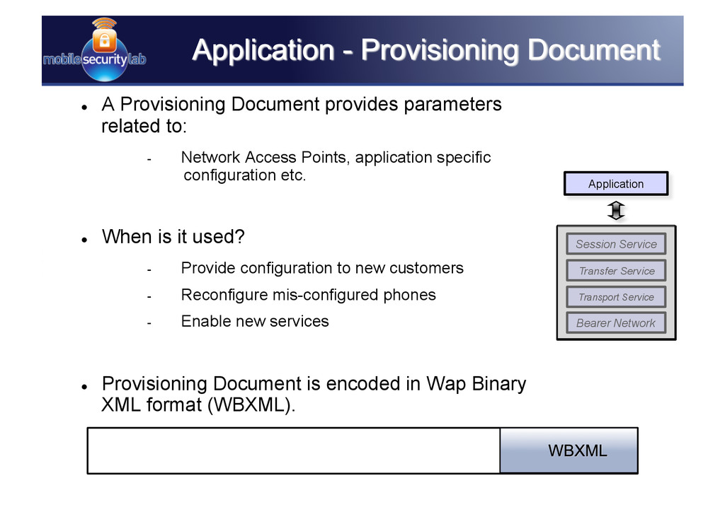   A Provisioning Document provides parameters ...