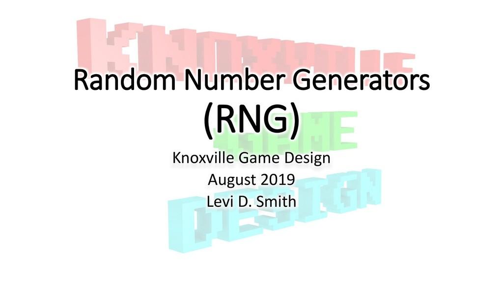 Random Number Generators (RNG) Knoxville Game D...
